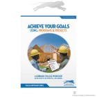 ACHIEVE YOUR GOALS - Using Programs and Projects