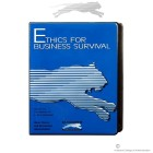 Ethics for Business Survival