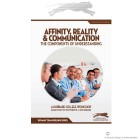 Affinity, Reality and Communication