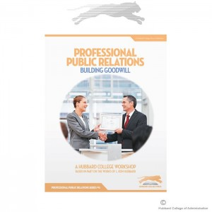 Professional Public Relations: Building Goodwill